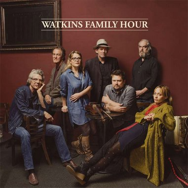 Watkins Family Hour: <i>Watkins Family Hour</i> Review