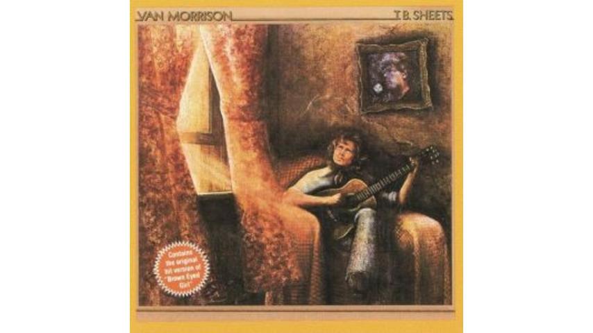 Van Morrison: <em>T.B. Sheets</em>