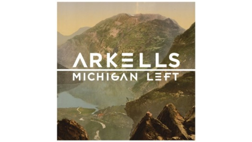 Arkells: <i>Michigan Left</i>