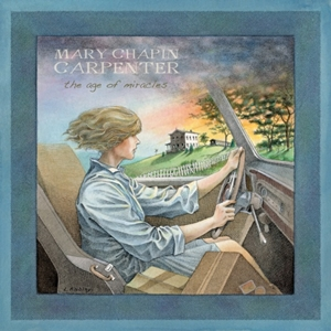 Mary Chapin Carpenter: <em>The Age of Miracles</em>