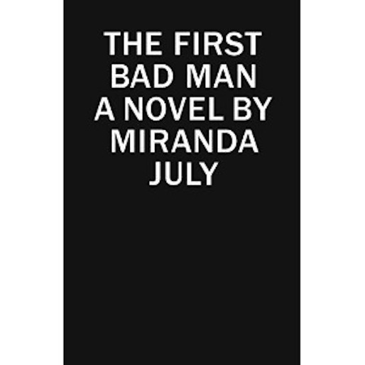 Debut Novel From Miranda July To Be Published In January