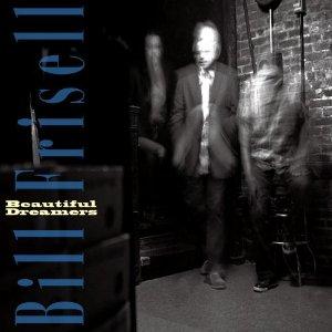 Bill Frisell: <em>Beautiful Dreamers</em>
