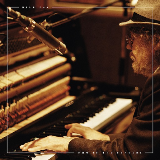 Bill Fay Announces New Album <i>Who Is the Sender?</i>, Shares New Song