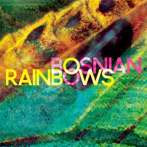 "Bosnian Rainbows Release ""Morning Sickness"" Single"
