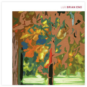 Brian Eno Announces New Album, &lt;i&gt;LUX&lt;/i&gt;