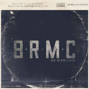 Black Rebel Motorcycle Club: <em>Beat the Devil's Tattoo</em>