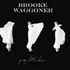 Brooke Waggoner Announces New Album, Tour