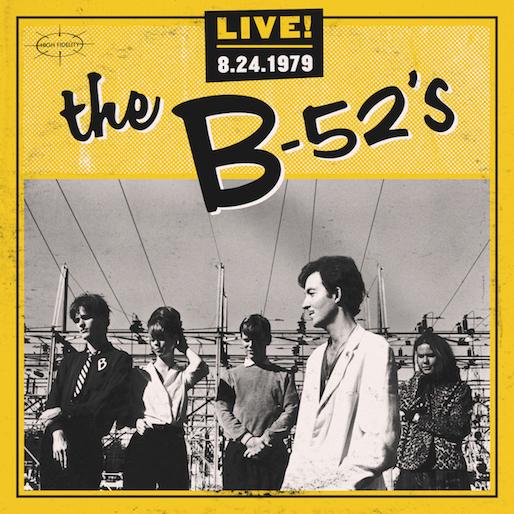 The B-52's To Release 1979 Live Album <i>Live! 8-24-1979</i>