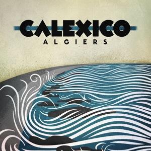 Calexico Announces Fall U.S. Tour