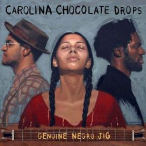 Carolina Chocolate Drops: <em>Genuine Negro Jig</em>