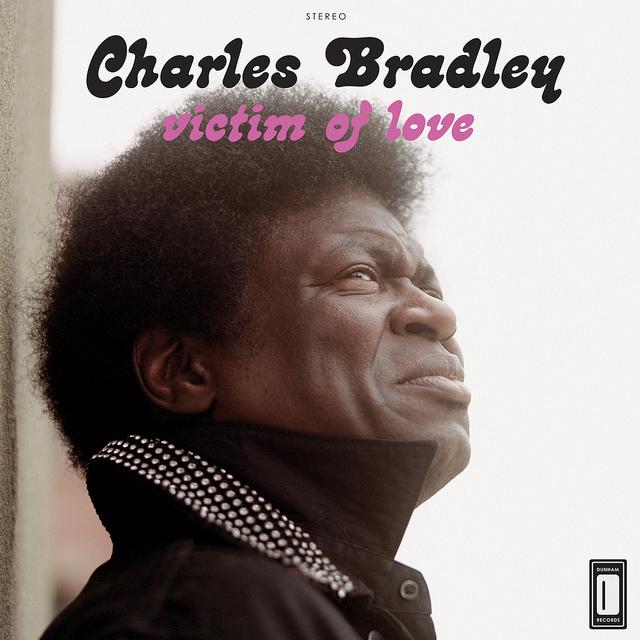Charles Bradley Announces New Album <i>Victim of Love</i>