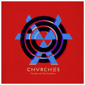 Chvrches Announce Release Date for Debut LP