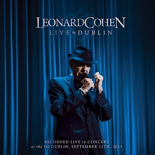 Leonard Cohen Announces Release Date for New Concert Album and DVD