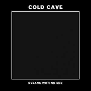 """Listen to New Cold Cave Song """"People are Poison"""""""