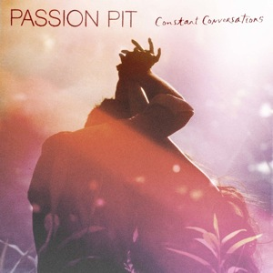 "Listen to Passion Pit's New Song, ""Constant Conversations"""