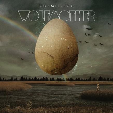 Wolfmother: <em>Cosmic Egg</em>