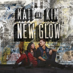 Matt & Kim Announce New Album <i>New Glow</i> And Share First Single And Tour Dates