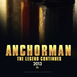 Paramount Unveils Character Posters for <i>Anchorman 2</i>