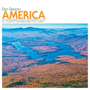 Stream Dan Deacon's New Album, <i>America</i>