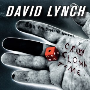 David Lynch: <i>Crazy Clown Time</i>