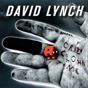 David Lynch: <i>Crazy Clown Time</i>