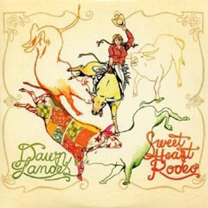 Dawn Landes: <em>Sweet Heart Rodeo</em>