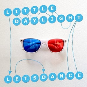 """Little Daylight Releases Cover of David Bowie's """"Let's Dance"""""""