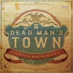 Lightning Rod Records to Release <i>Dead Man's Town: A Tribute to Born in the U.S.A.</i>