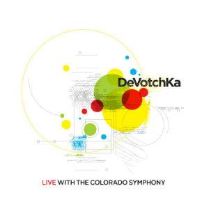 Exclusive: DeVotchKa Announces <i>Live with the Colorado Symphony</i>