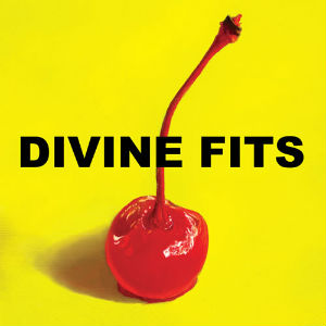 Divine Fits Announce First Live Show