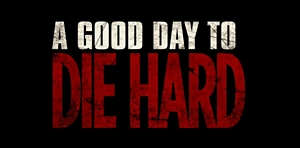 Watch the Teaser Trailer for <i>A Good Day to Die Hard</i>