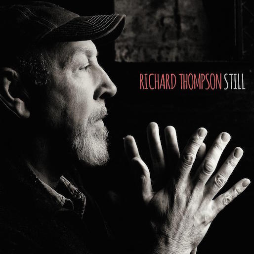 "Richard Thompson Announces New Album <i>Still</i>, Produced By Jeff Tweedy, And Share Single ""Beatnik Walking"""