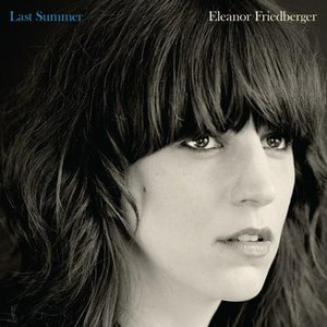 Eleanor Friedberger: &lt;em&gt;Last Summer&lt;/em&gt;