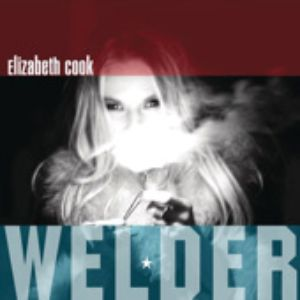 Elizabeth Cook: <em>Welder</em>