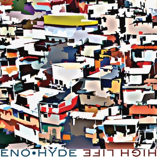 Eno Hyde: <i>High Life</i> Review