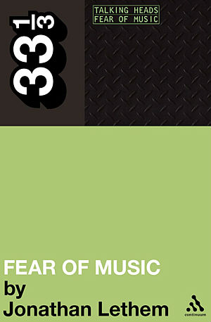 Talking Heads' <i>Fear of Music</i> to Get <i>33 1/3</i> Book