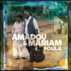 Amadou & Mariam: <i>Folila</i>