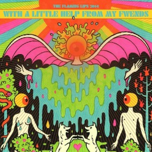 """Flaming Lips Release """"Sgt. Pepper"""" Cover Album Tracklist Featuring Miley Cyrus,Tegan and Sara, Foxygen"""