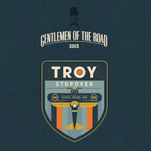 Recap: Gentlemen of the Road - Troy, Ohio