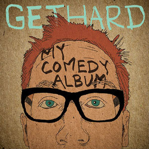 Chris Gethard Announces Release of First Comedy Album
