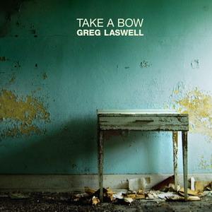 Greg Laswell: <em>Take a Bow</em>