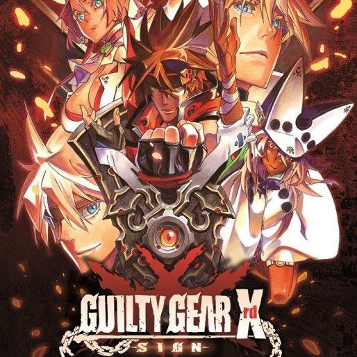 <em>Guilty Gear Xrd - SIGN</em> Review: Sincerely Outrageous