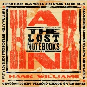 Various Artists: <i>The Lost Notebooks of Hank Williams</i>
