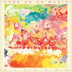 Here We Go Magic: <em>Pigeons</em> Review