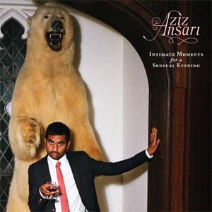 Aziz Ansari: <em>Intimate Moments for a Sensual Evening</em> DVD Review