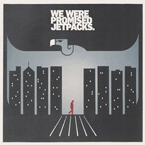 We Were Promised Jetpacks: <i>In the Pit of the Stomach</i>