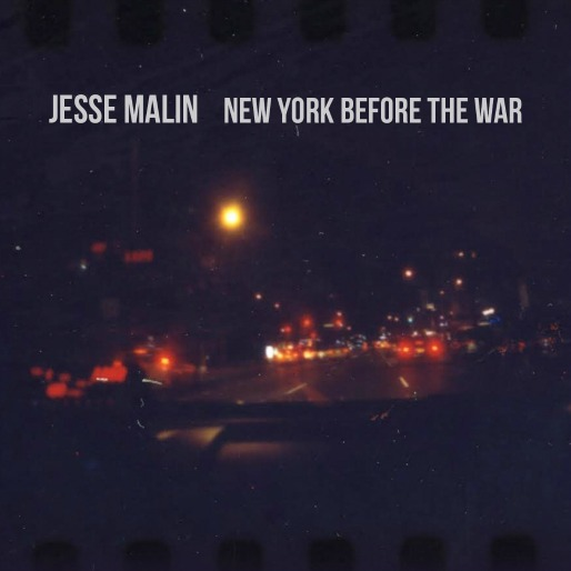 Jesse Malin: <i>New York Before the War</i> Review
