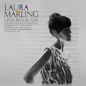 Laura Marling: <em>I Speak Because I Can</em>