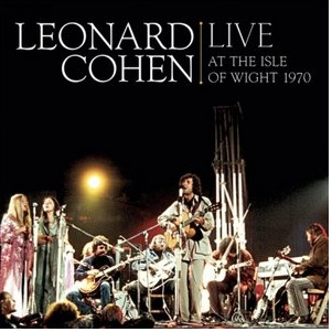 Leonard Cohen: <em>Live at the Isle of Wight 1970</em>