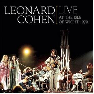 Leonard Cohen: <em>Live at the Isle of Wight 1970</em>